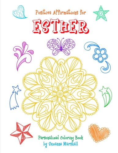 Positive Affirmations For Esther Personalized Book